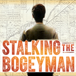 Stalking the Bogeyman