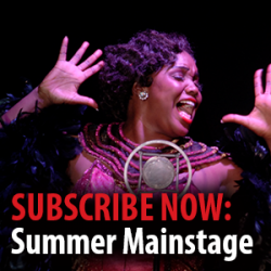 Subscribe Now: Summer Mainstage