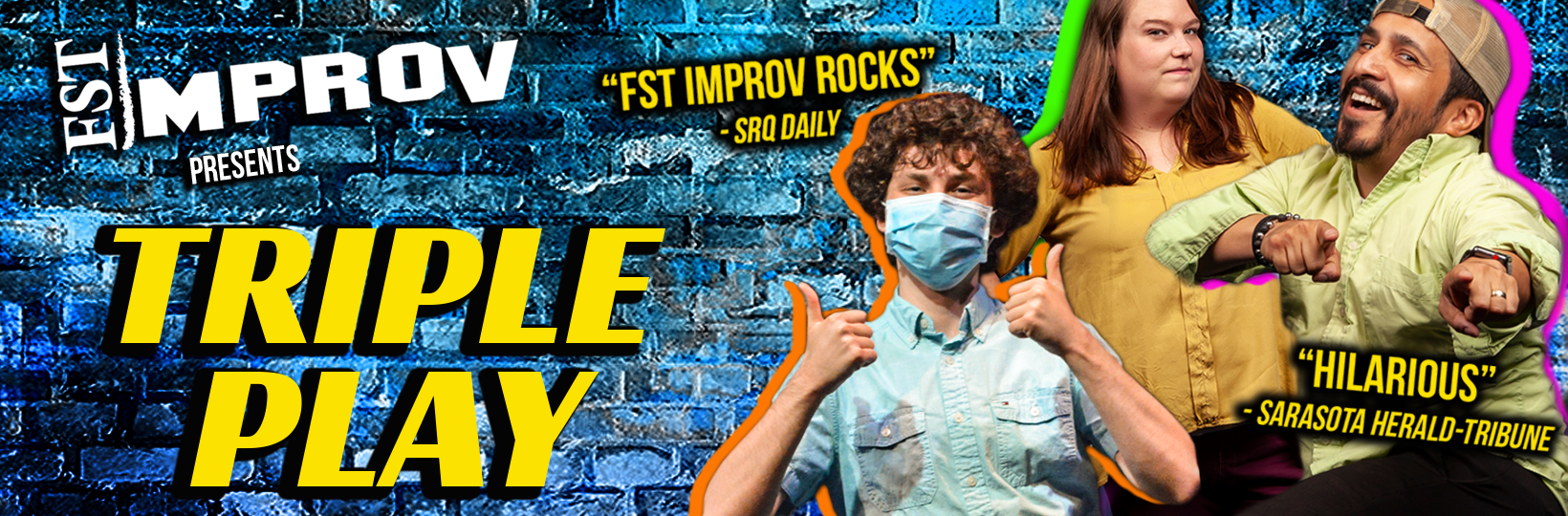 FST Improv Presents: Triple Play