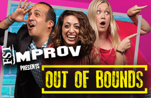 FST Improv Presents: Out of Bounds